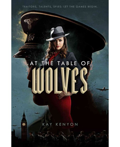 At the Table of Wolves -  (A Dark Talents Novel) by Kay Kenyon (Hardcover) - image 1 of 1