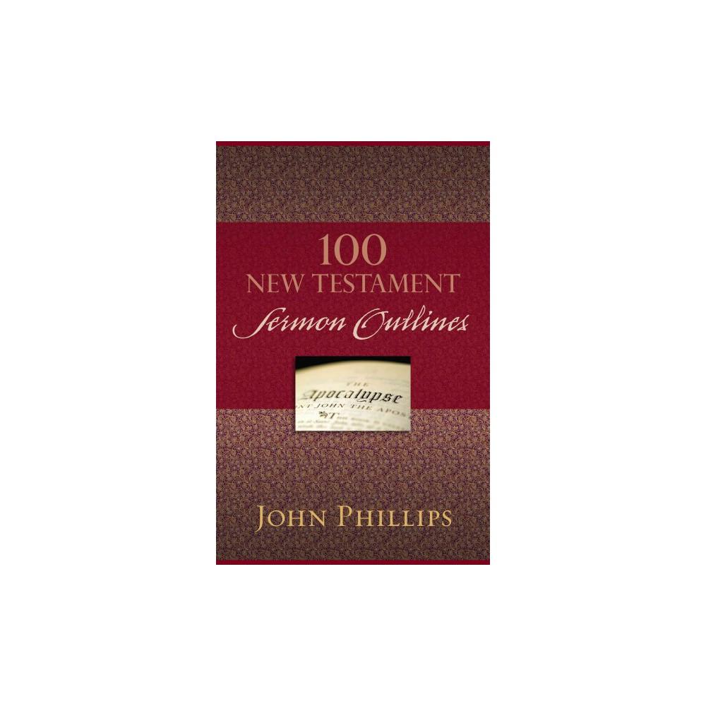 100 New Testament Sermon Outlines (Paperback)