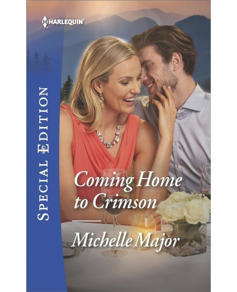 Coming Home to Crimson -  (Harlequin Special Edition) by Michelle Major (Paperback) - image 1 of 1