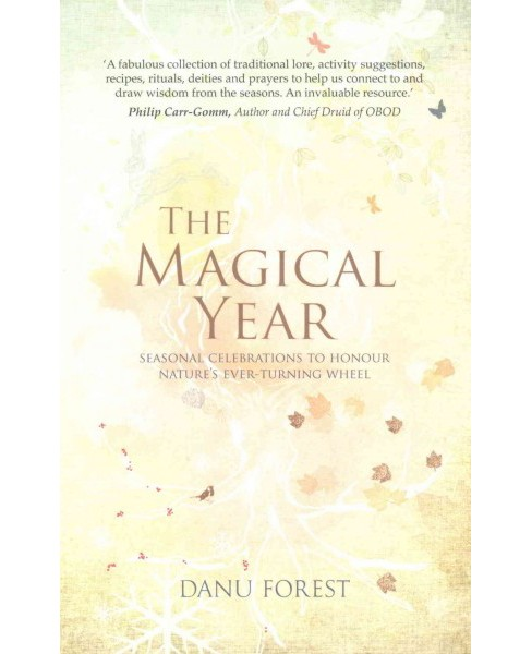 Magical Year (Paperback) (Danu Forest) - image 1 of 1