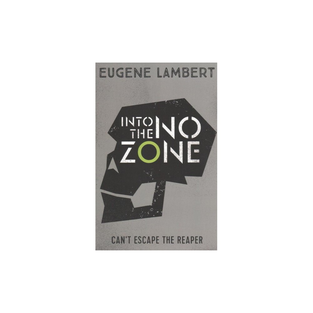 Into the No Zone - (The Sign of One Trilogy) by Eugene Lambert (Paperback)
