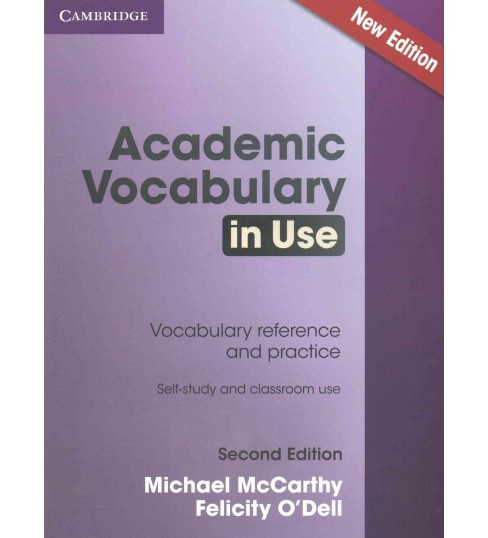Academic Vocabulary in Use : Vocabulary Reference and Practice: Self-study and Classroom Use (Paperback) - image 1 of 1