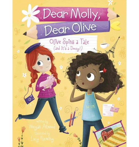 Olive Spins a Tale (And It's a Doozy!) (Paperback) (Megan Atwood) - image 1 of 1