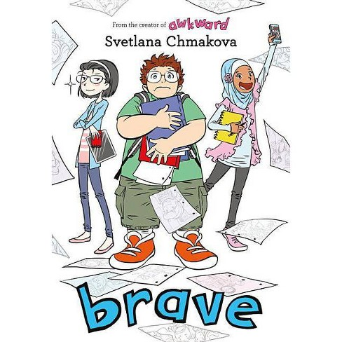Brave - (Berrybrook Middle School) by  Svetlana Chmakova (Hardcover) - image 1 of 1