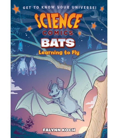Bats : Learning to Fly (Paperback) (Falynn Koch) - image 1 of 1