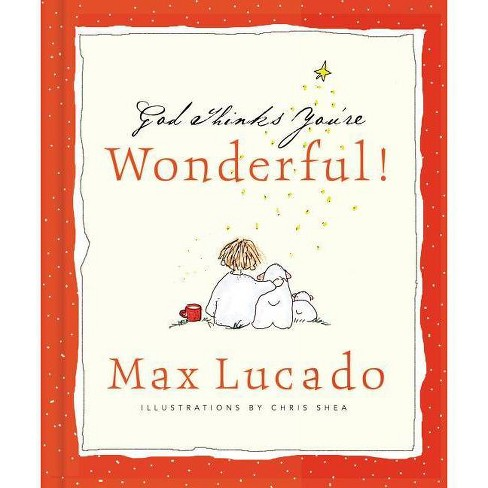 God Thinks You're Wonderful - by  Max Lucado (Hardcover) - image 1 of 1