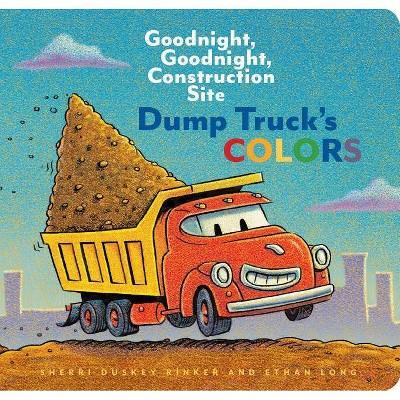 Dump Truck's Colors by Sherri Duskey Rinker (Board Book)