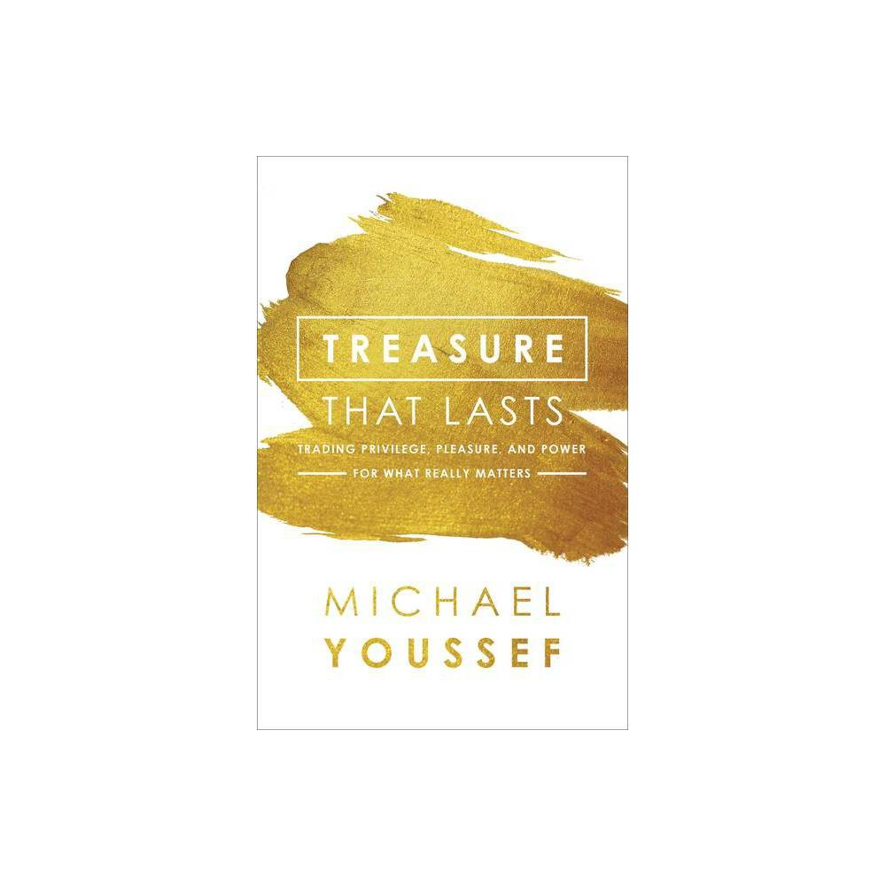 Treasure That Lasts By Michael Youssef Paperback
