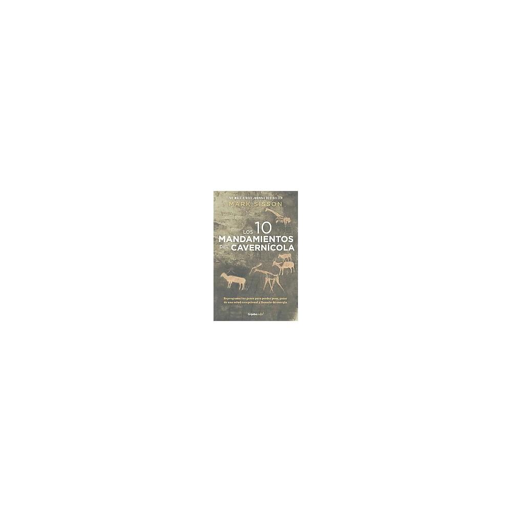 Los diez mandamientos del cavernicola / (Paperback)
