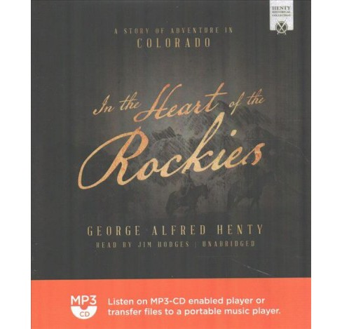 Heart of the Rockies (MP3-CD) (G. A. Henty) - image 1 of 1