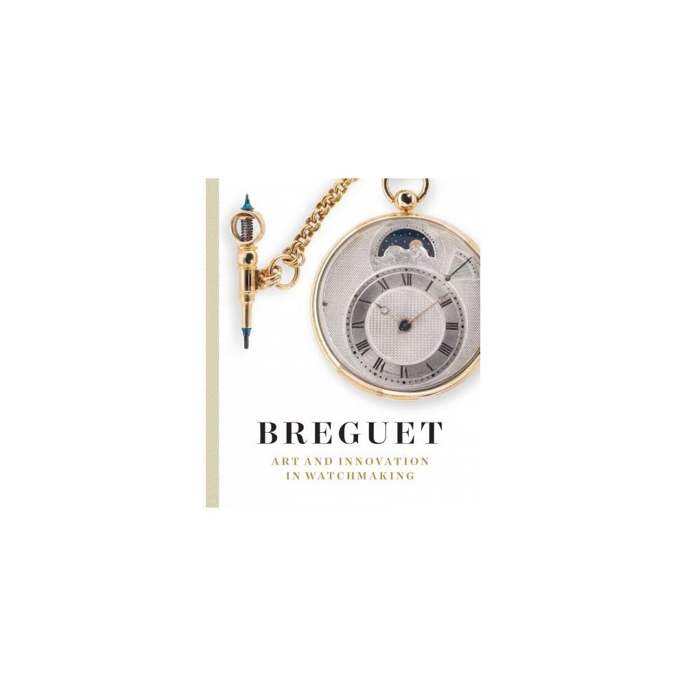 Breguet : Art and Innovation in Watchmaking (Hardcover) (Emmanuel Breguet)