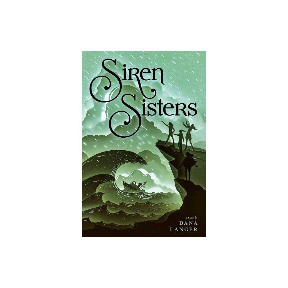ISBN 9781481466868 product image for Siren Sisters - by Dana Langer (Hardcover) | upcitemdb.com