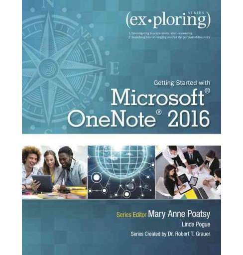 Getting Started With Microsoft OneNote 2016 (Paperback) (Mary Anne Poatsy & Linda Pogue) - image 1 of 1