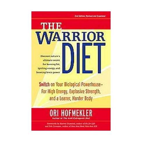 The Warrior Diet - 2 Edition by  Ori Hofmekler (Paperback) - image 1 of 1