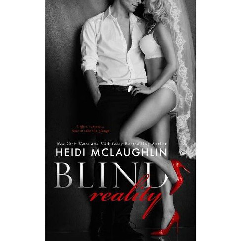 Blind Reality - by Heidi McLaughlin (Paperback)