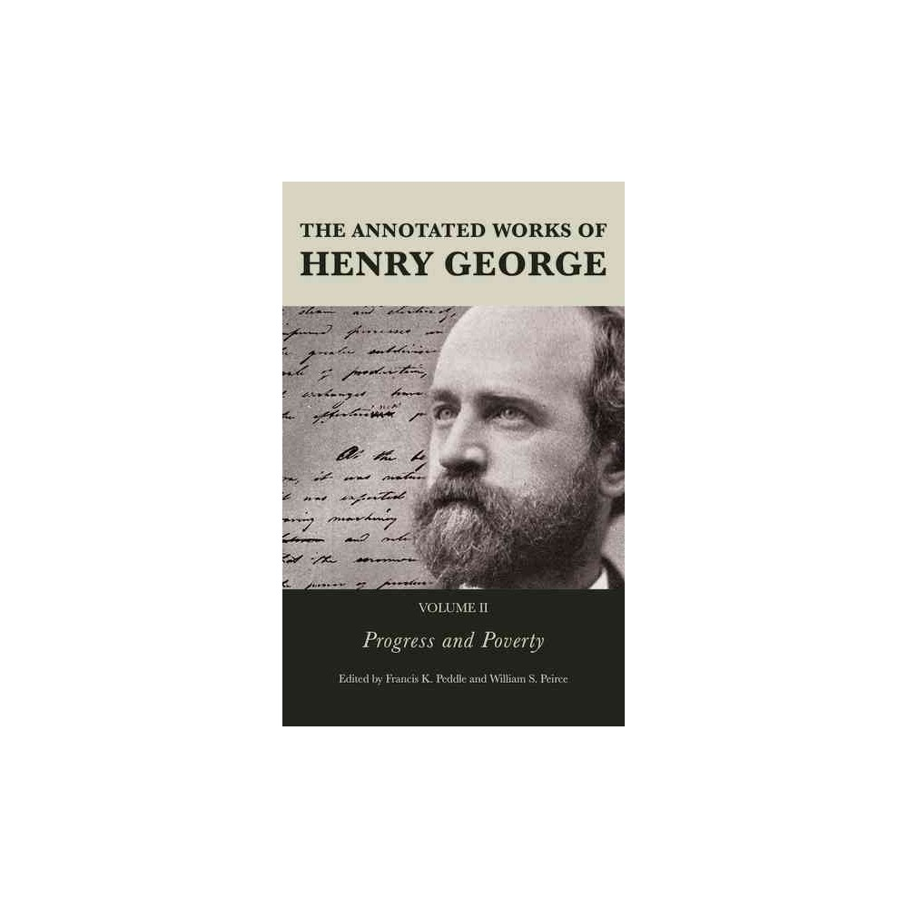 Annotated Works of Henry George : Progress and Poverty (Hardcover)