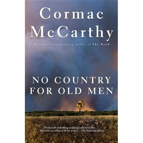 No Country For Old Men - (Vintage International) By Cormac McCarthy  (Paperback) : Target