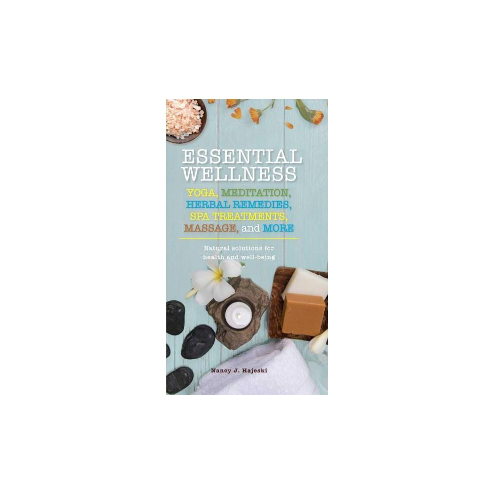 Essential Wellness - (Essentials) by Nancy J. Hajeski (Paperback)