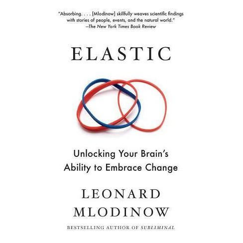 Elastic - by  Leonard Mlodinow (Paperback) - image 1 of 1