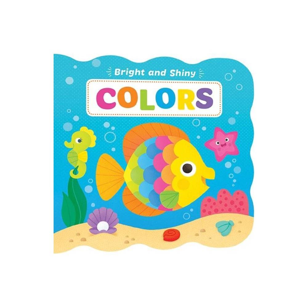 Colors Bright Shiny Board Book