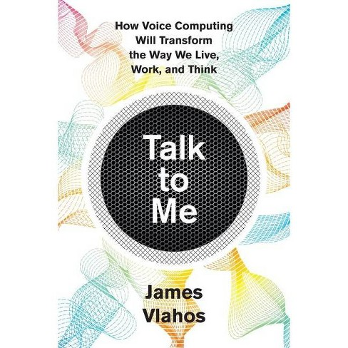 Talk to Me - by  James Vlahos (Hardcover) - image 1 of 1