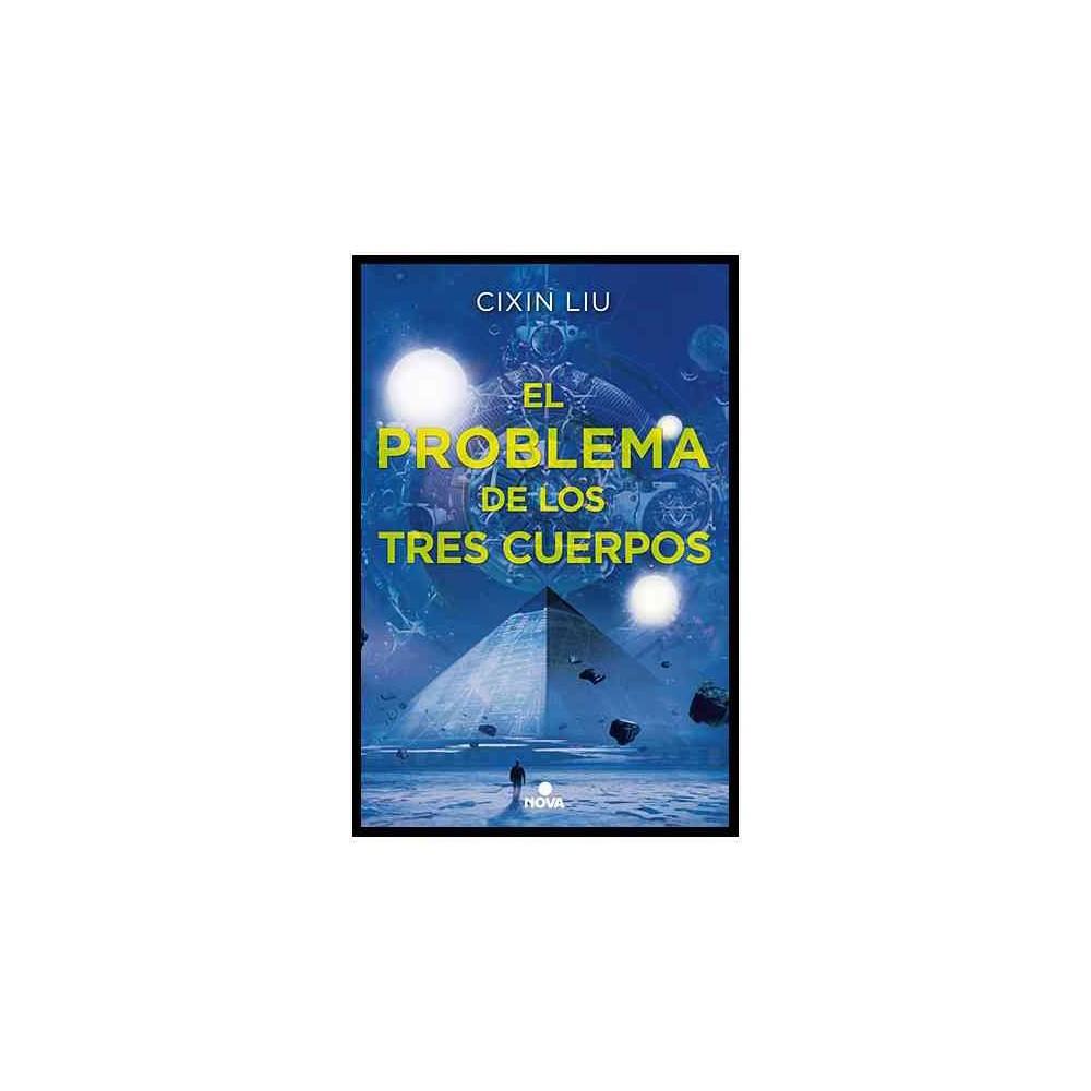 El problema de los tres cuerpos/ The Three-Body Problem (Paperback) (Cixin Liu)