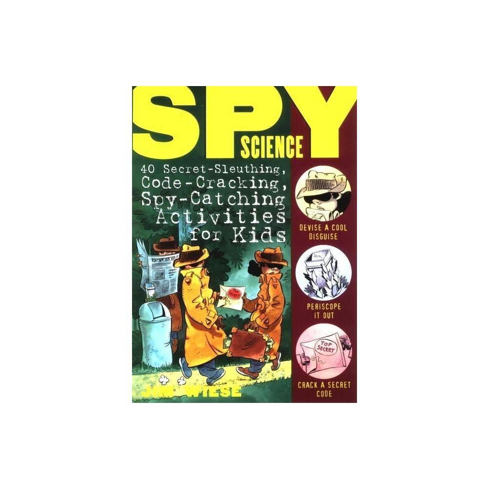 Spy Science By Jim Wiese Paperback