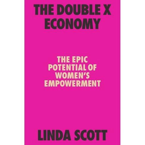 The Double X Economy - by  Linda Scott (Hardcover) - image 1 of 1