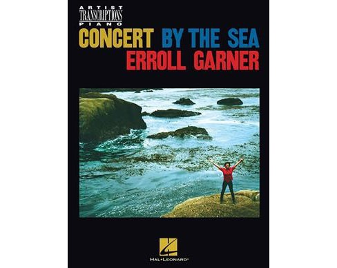 Concert by the Sea -  (Artist Transcriptions Piano) (Paperback) - image 1 of 1