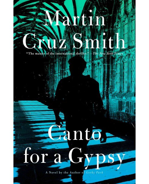 Canto for a Gypsy (Reissue) (Paperback) (Martin Cruz Smith) - image 1 of 1