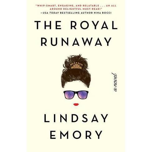 The Royal Runaway - by  Lindsay Emory (Paperback) - image 1 of 1