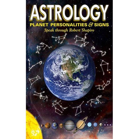 Astrology: Planet Personalities & Signs - (Explorer Race) by  Robert Shapiro (Paperback) - image 1 of 1