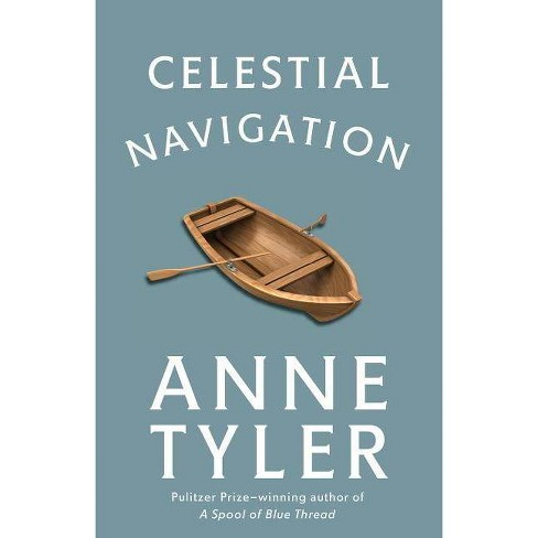 Celestial Navigation - by  Anne Tyler (Paperback) - image 1 of 1