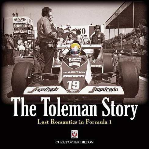 The Toleman Story - by  Christopher Hilton (Hardcover) - image 1 of 1