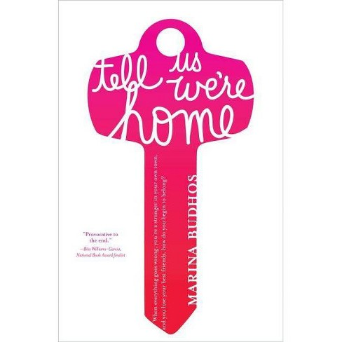 Tell Us We're Home - by  Marina Budhos (Hardcover) - image 1 of 1