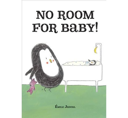 No Room for Baby! -  by u00c9mile Jadoul (Hardcover) - image 1 of 1