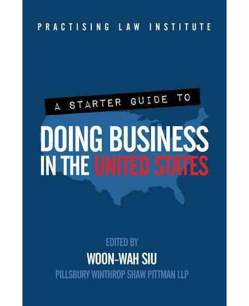 Starter Guide to Doing Business in the United States (Hardcover) - image 1 of 1