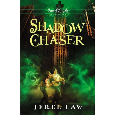 Shadow Chaser - (Son of Angels, Jonah Stone) by  Jerel Law (Paperback) - image 1 of 1