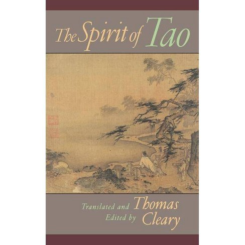 The Spirit of Tao - (Shambhala Pocket Classics) by  Thomas Cleary (Paperback) - image 1 of 1