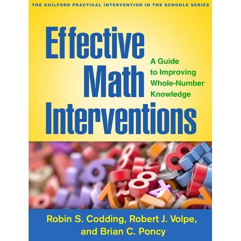 Effective Math Interventions - (Guilford Practical Intervention in the Schools) by  Robin S Codding & Brian C Poncy (Paperback) - image 1 of 1