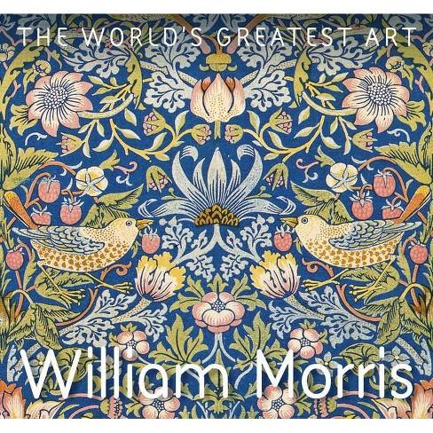 William Morris - (World's Greatest Art) by  Julian Beecroft (Paperback) - image 1 of 1