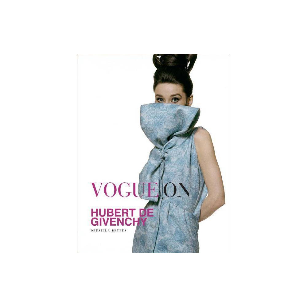 Vogue On Hubert De Givenchy By Drusilla Beyfus Hardcover