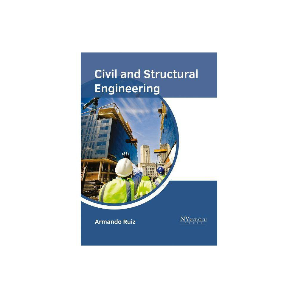 Civil and Structural Engineering - (Hardcover)
