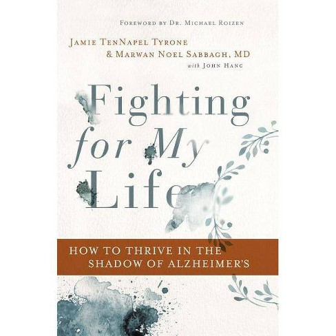 Fighting for My Life - by  Jamie Tennapel Tyrone & Marwan Noel Sabbagh MD Faan (Hardcover) - image 1 of 1