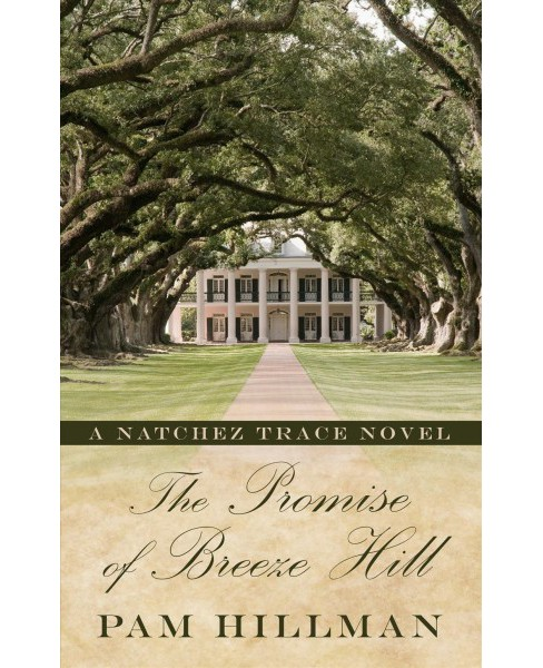 Promise of Breeze Hill -  Large Print by Pam Hillman (Hardcover) - image 1 of 1