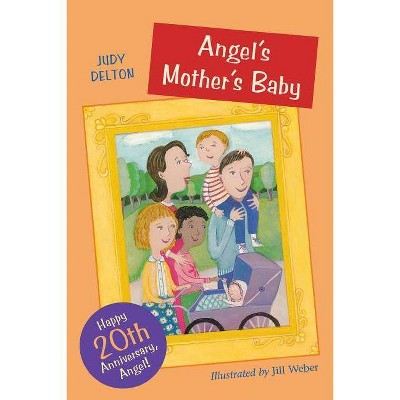 Angel's Mother's Baby - 20th Edition by  Judy Delton & Judy Delton Family Trust (Paperback)