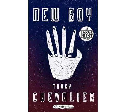 New Boy -  (Random House Large Print) by Tracy Chevalier (Paperback) - image 1 of 1