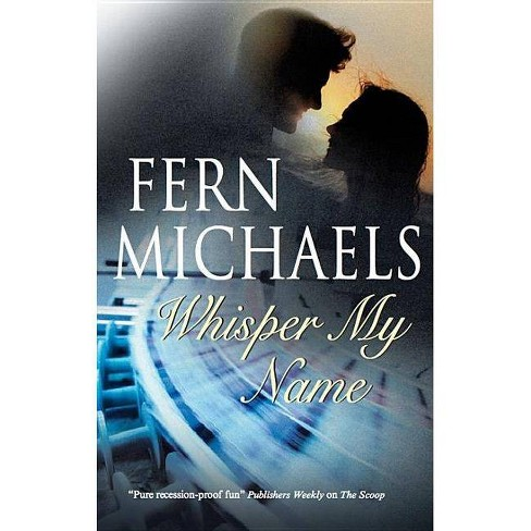 Whisper My Name - by  Fern Michaels (Hardcover) - image 1 of 1