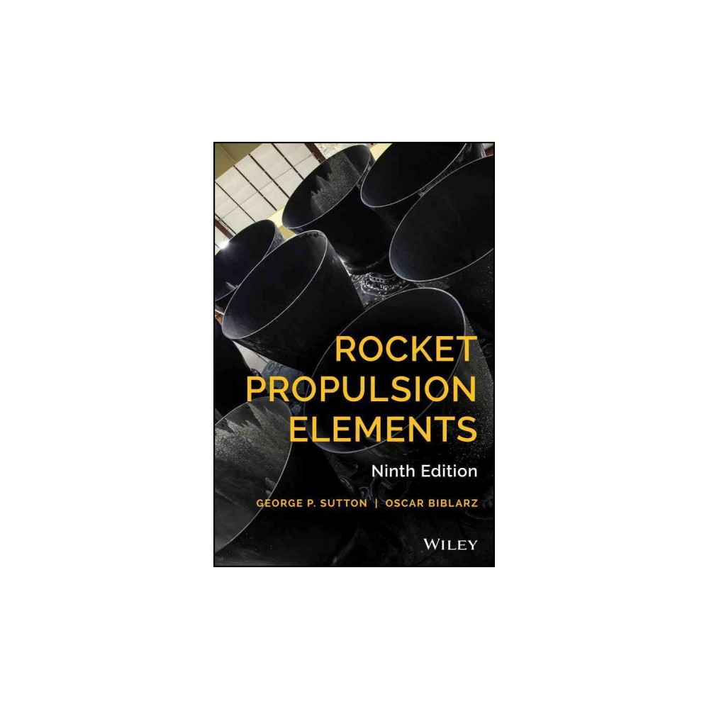 Rocket Propulsion Elements (Hardcover) (George P. Sutton & Oscar Biblarz)