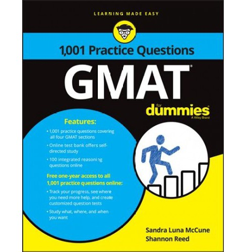 1,001 GMAT Practice Questions for Dummies (Paperback) (Sandra Luna McCune & Shannon Reed) - image 1 of 1